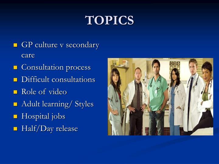 GP culture v secondary care