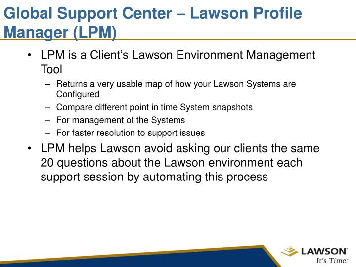 Global Support Center – Lawson Profile Manager (LPM)