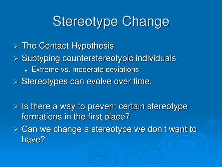 Stereotype Change