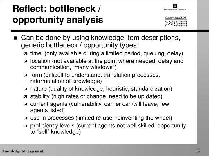 Reflect: bottleneck / opportunity analysis