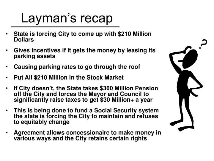 Layman's recap