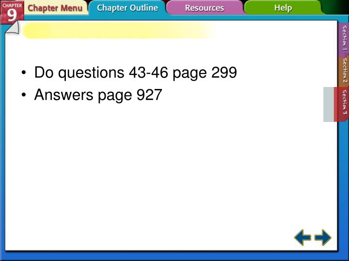 Do questions 43-46 page 299