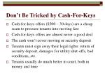 don t be tricked by cash for keys