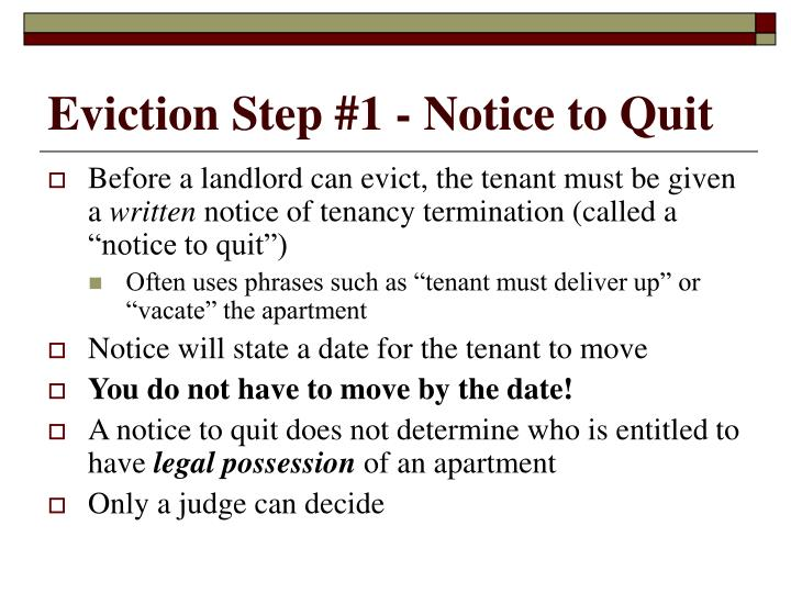 Eviction Step #1 - Notice to Quit