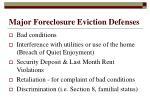 major foreclosure eviction defenses1