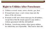 right to utilities after foreclosure
