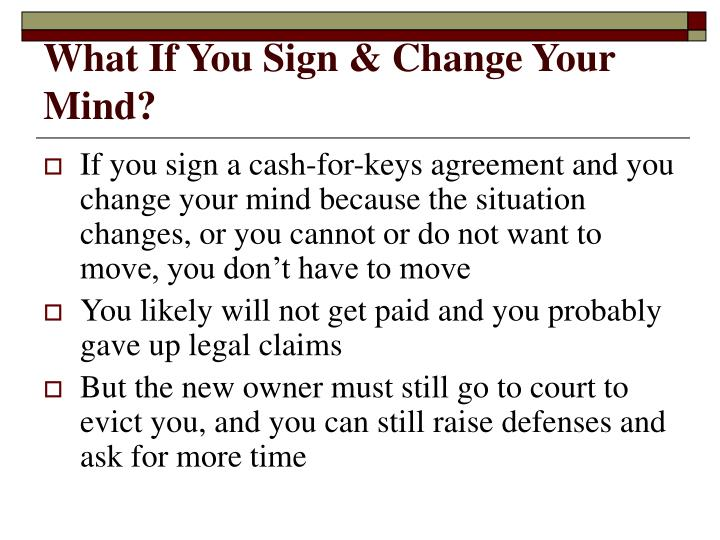What If You Sign & Change Your Mind?