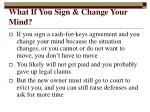 what if you sign change your mind