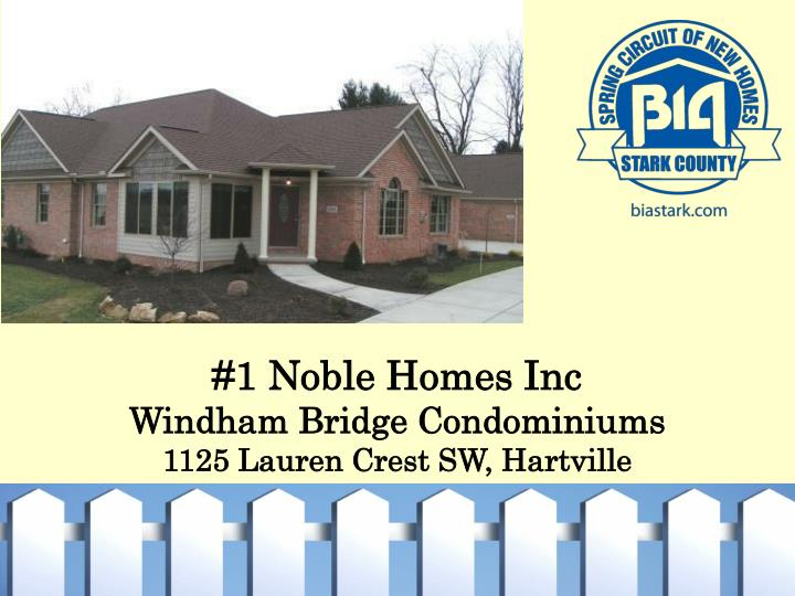 #1 Noble Homes Inc