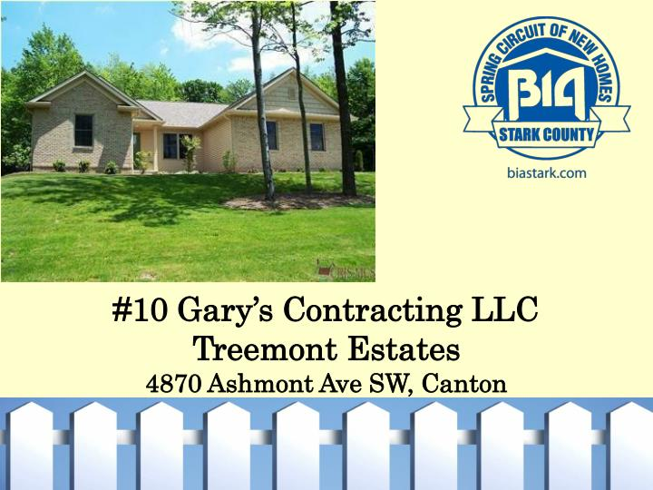 #10 Gary's Contracting LLC