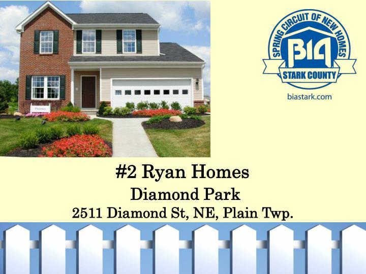 #2 Ryan Homes