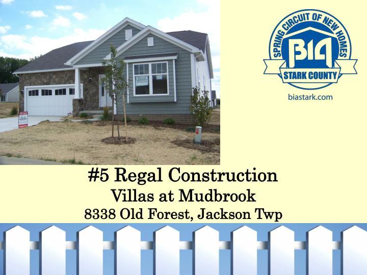 #5 Regal Construction