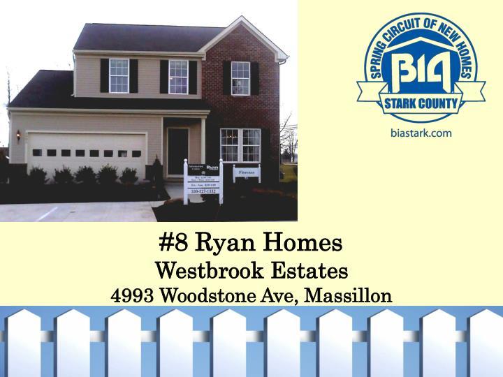 #8 Ryan Homes