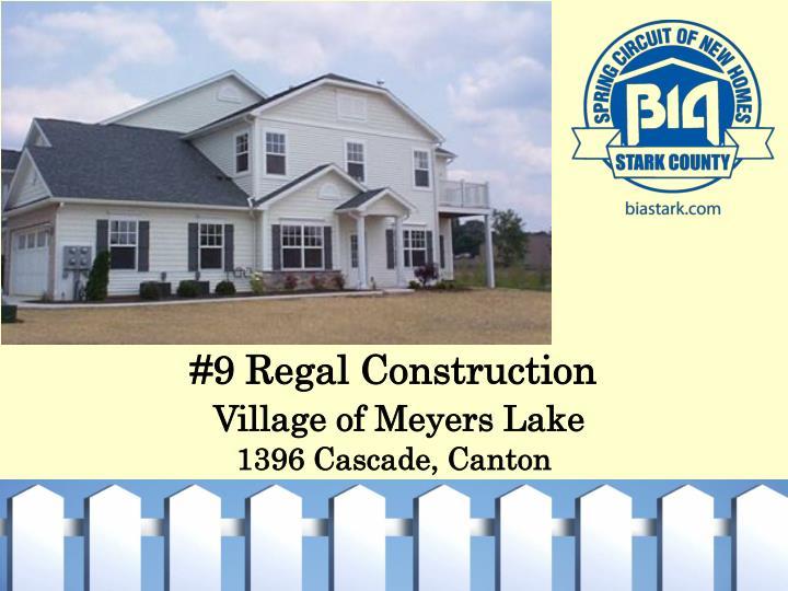 #9 Regal Construction