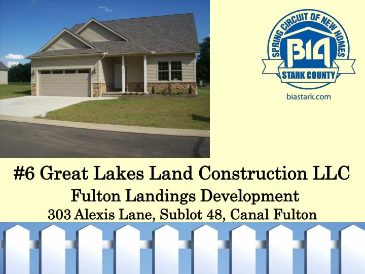 #6 Great Lakes Land Construction LLC