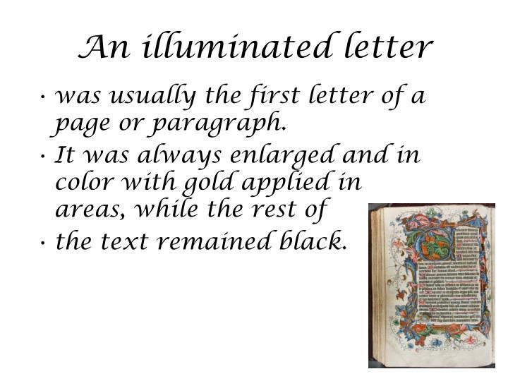 An illuminated letter