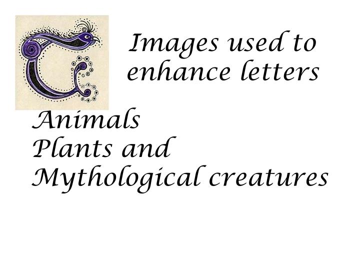 Images used to enhance letters