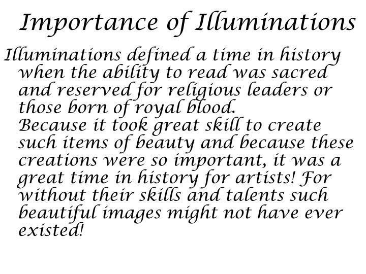Importance of Illuminations