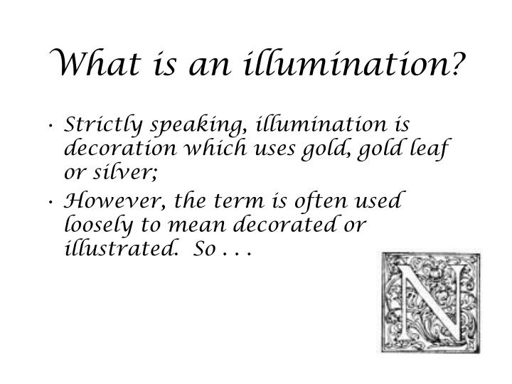 What is an illumination?