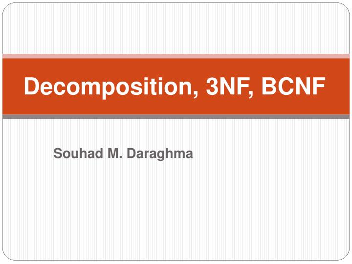 Decomposition 3nf bcnf