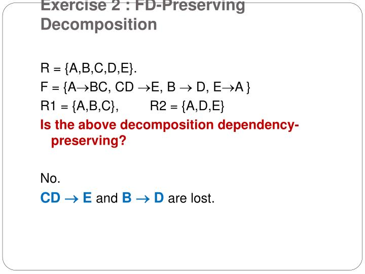 Exercise 2 : FD-Preserving Decomposition