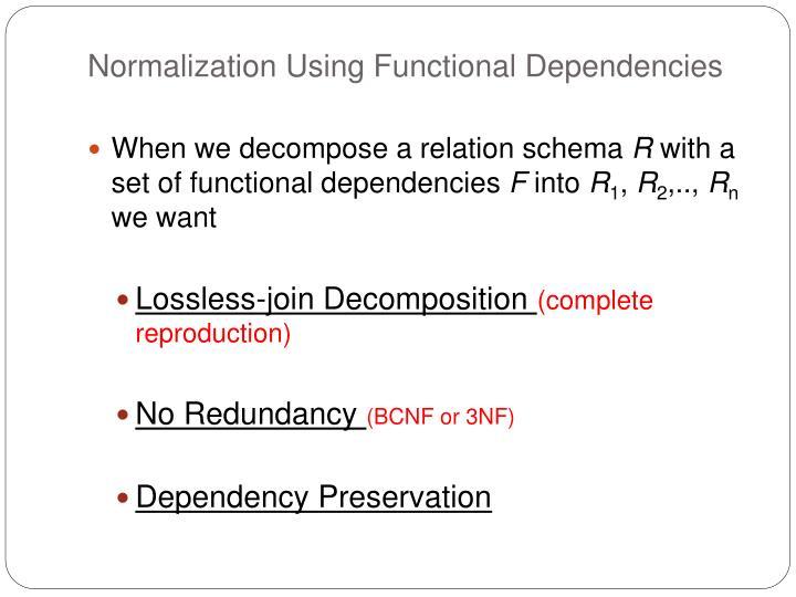 Normalization Using Functional Dependencies