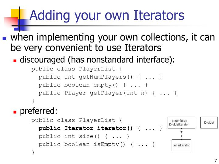 Adding your own Iterators