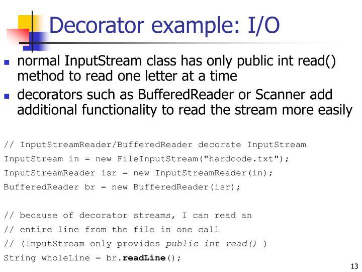 Decorator example: I/O