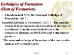 enthalpies of formation heat of formation1