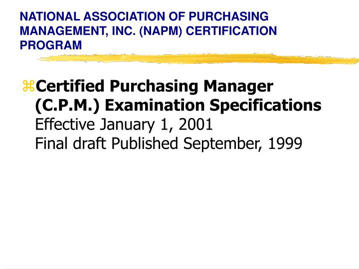 national association of purchasing management inc napm certification program