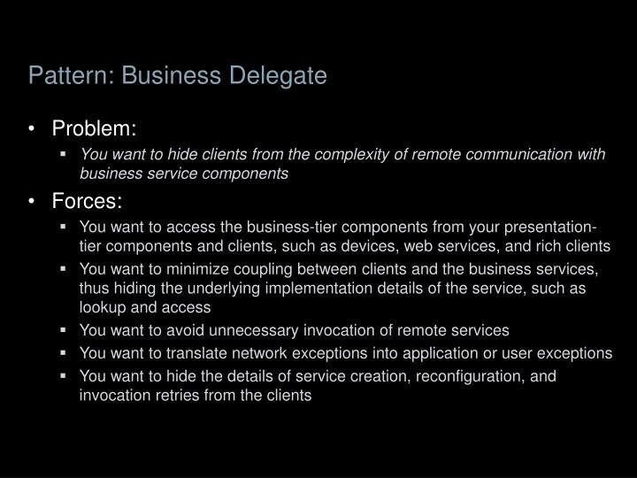 Pattern: Business Delegate