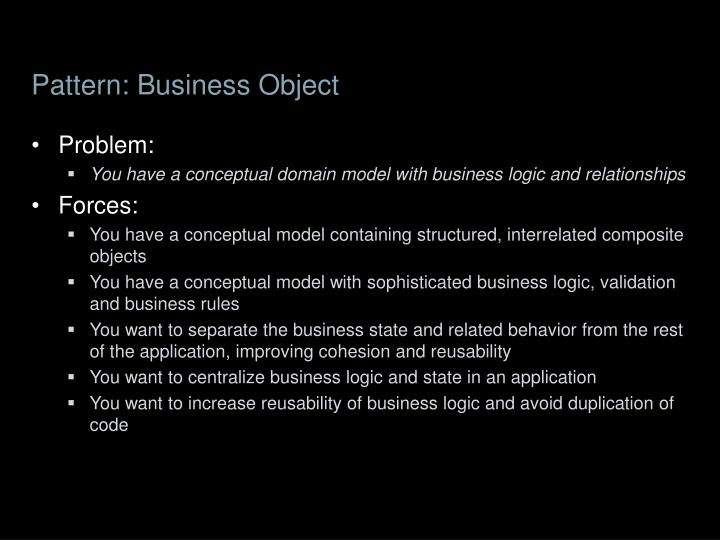 Pattern: Business Object