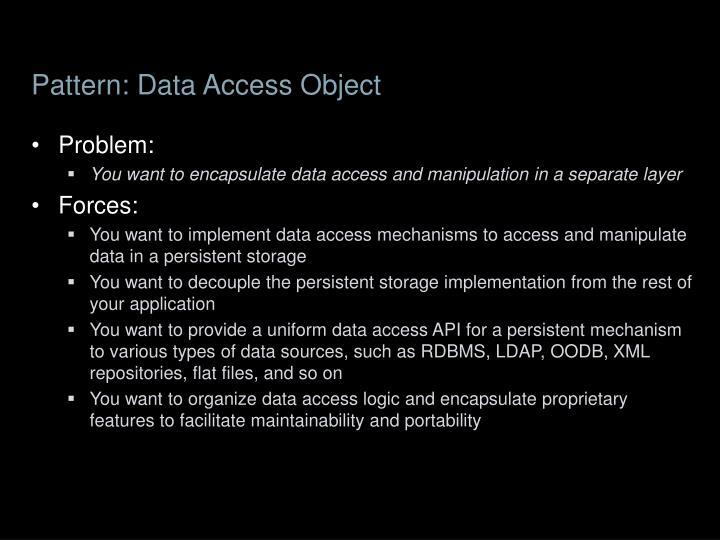 Pattern: Data Access Object