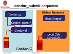 condor submit sequence