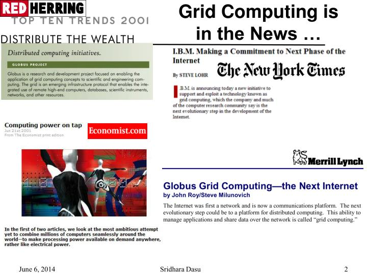 Grid computing is in the news