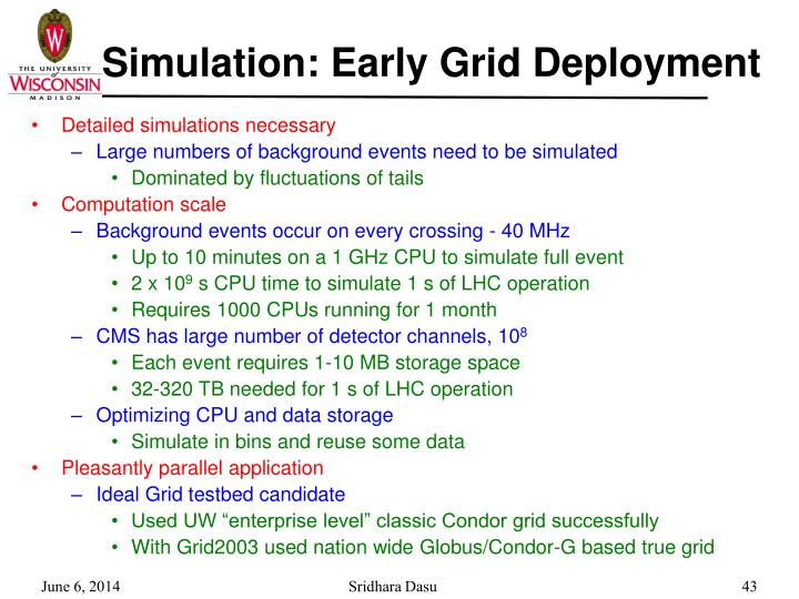 Simulation: Early Grid Deployment