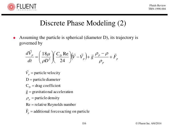 Discrete Phase Modeling (2)