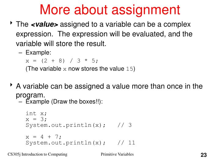 More about assignment