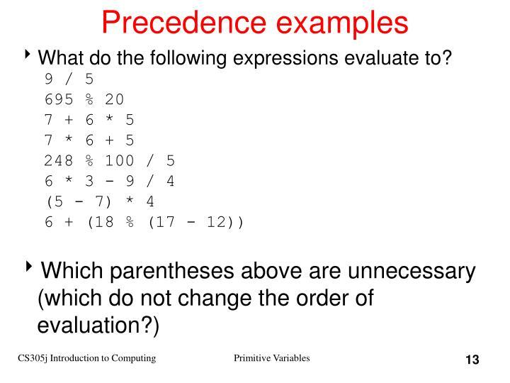 Precedence examples