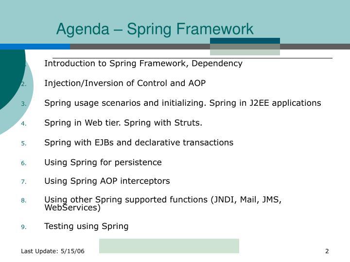 Agenda – Spring Framework