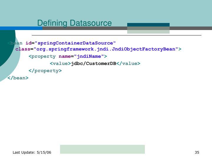 Defining Datasource