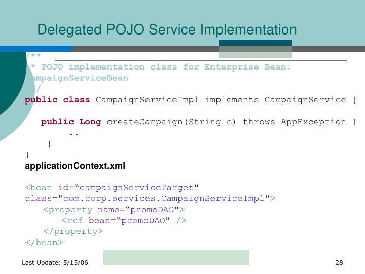 Delegated POJO Service Implementation