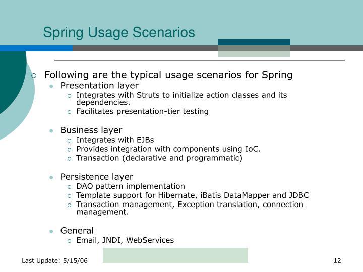 Spring Usage Scenarios