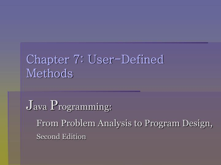 chapter 7 user defined methods