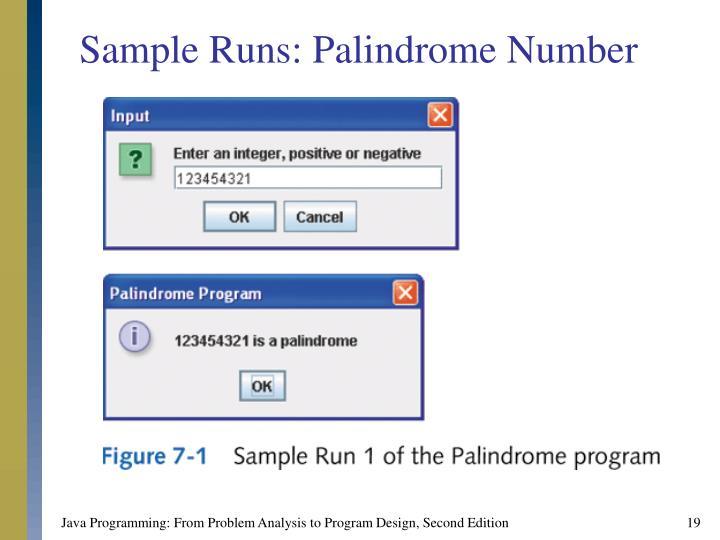 Sample Runs: Palindrome Number