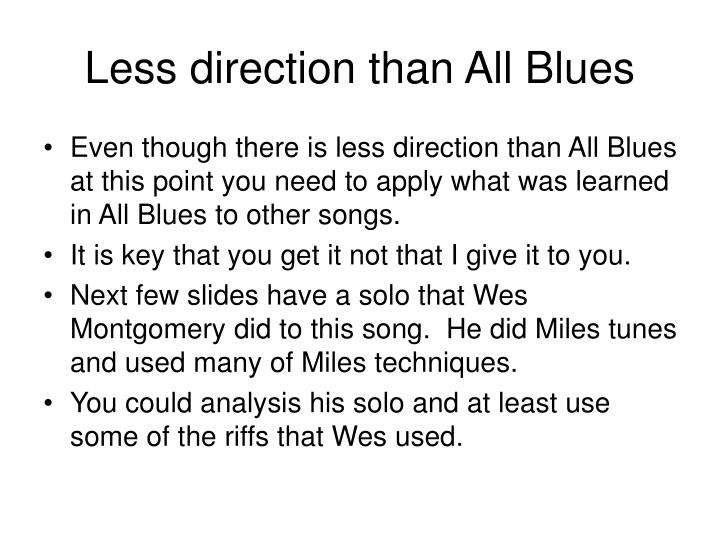 Less direction than All Blues