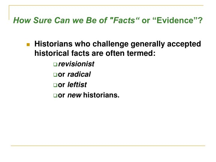 """How Sure Can we Be of """"Facts"""""""