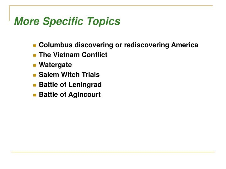 More Specific Topics