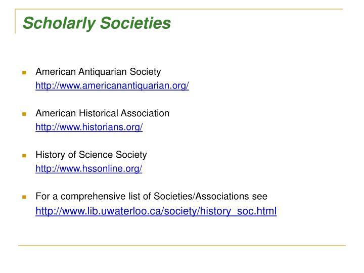 Scholarly Societies