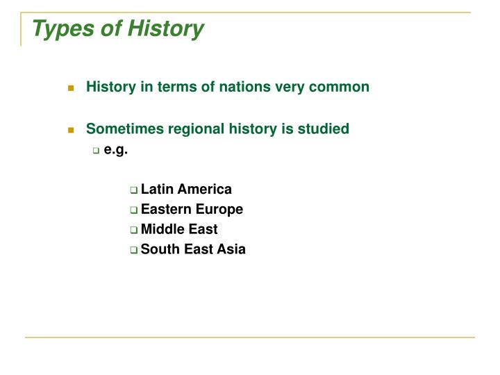 Types of History